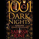 Azagoth: A Demonica Novella - 1001 Dark Nights Audiobook by Larissa Ione Narrated by Paul Boehmer
