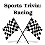 Sports Trivia: Racing