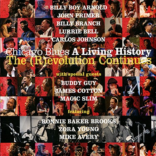 Chicago Blues: A Living Histor...