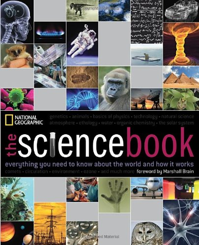The Science Book Everything You Need to Know About the World and How It Works