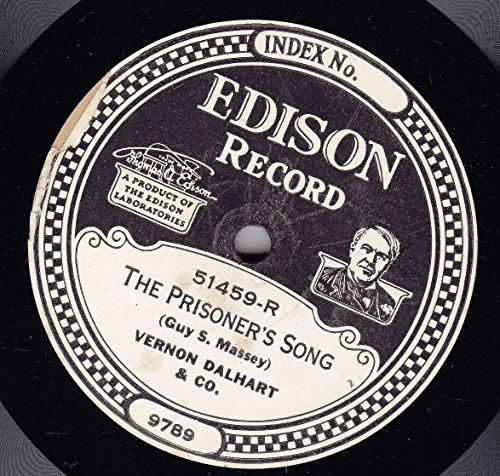 (The Prisoner's Song/Way Out West in Kansas (Edison Diamond Disc 51459))