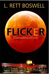 FLICKER: A Paranormal Mystery Kindle Edition