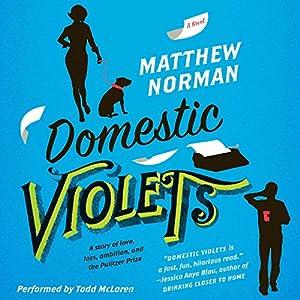 Domestic Violets Audiobook