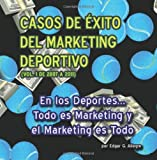 Casos de Éxito del Marketing Deportivo, Edgar Allegre, 1463554818