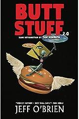 Butt Stuff 2.0 Kindle Edition