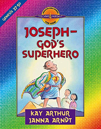 Joseph--God's Superhero: Genesis 37-50 (Discover 4 Yourself® Inductive Bible Studies for Kids)
