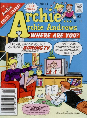 Archie Andrews Where Are You? Digest Magazine No. 61 (The Archie Digest Library, No. 61)