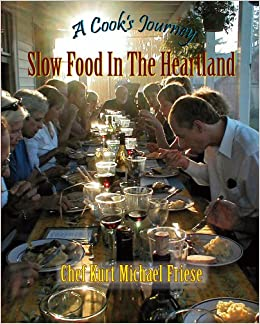 Book A Cook's Journey: Slow Food in the Heartland