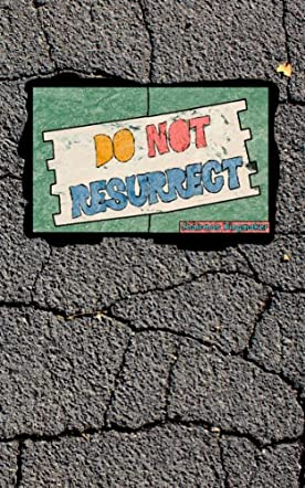 Do Not Resurrect