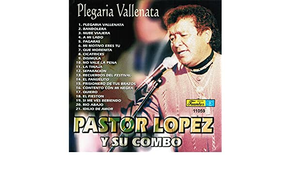 Plegaria Vallenata by Pastor Lopez Y Su Combo on Amazon Music - Amazon.com