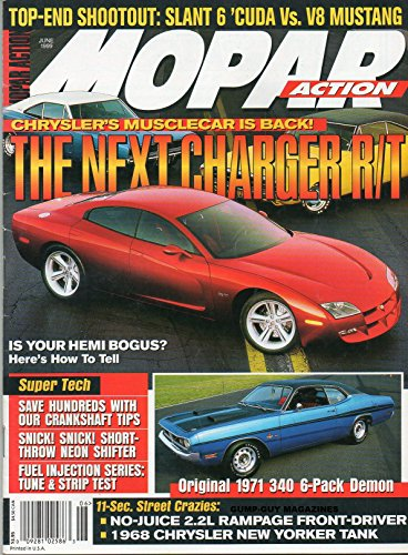 Mopar Action June 1999 Magazine TOP-END SHOOTOUT: SLANT 6 'CUDA vs V8 MUSTANG Chrysler's Musclecar Is Back: The Next Charger R/T IS YOUR HEMI BOGUS? HERE'S HOW TO (Crankshaft End)