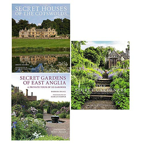 Secret houses of the cotswolds, secret gardens of east anglia, secret gardeners 3 books collection set