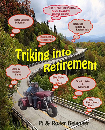 Triking into Retirement: Never Too Old to Take up Triking!