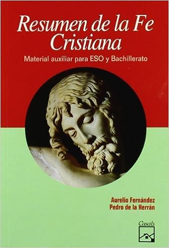 Resumen de la Fe Cristiana - 9788421815588: Amazon.es: Aurelio ...
