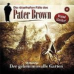 Der geheimnisvolle Garten (Die rätselhaften Fälle des Pater Brown 8)   Gilbert Keith Chesterton