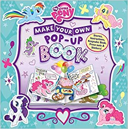 Book My Little Pony: Make Your Own Pop-Up Book