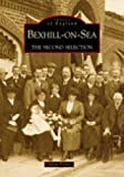 Bexhill-on-Sea: The Second Selection (Archive Photographs: Images of England)