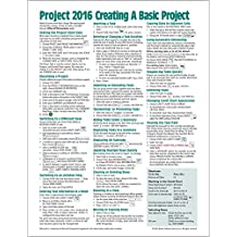 Microsoft Project 2016 Quick Reference Guide Creating a Basic Project - Windows Version (Cheat Sheet of Instructions, Tips & Shortcuts - Laminated Card)