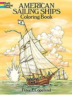 American Sailing Ships Coloring Book Dover History