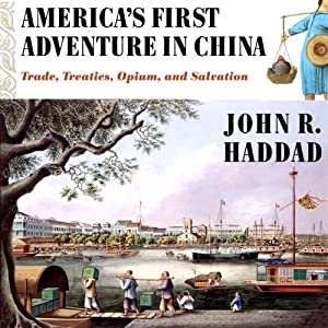 America's First Adventure in China Audiobook