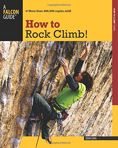 - How to Rock Climb! (How To Climb Series)