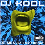 Let Me Clear My Throat [Explicit]