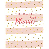 Therapist Planner 2019: 52 Week Monday To Sunday 8AM To 9PM Hourly Appointment Book, Executive Planner and Organizer, 12 Month and Weekly Daily Agenda Calendar Journal Notebook, Monthly Self Care Goals Medical Books (Volume 4)