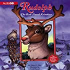 Rudolph the Red-Nosed Reindeer and Rudolph Shines Again Audiobook by Robert L. May Narrated by Stephen R. Thorne