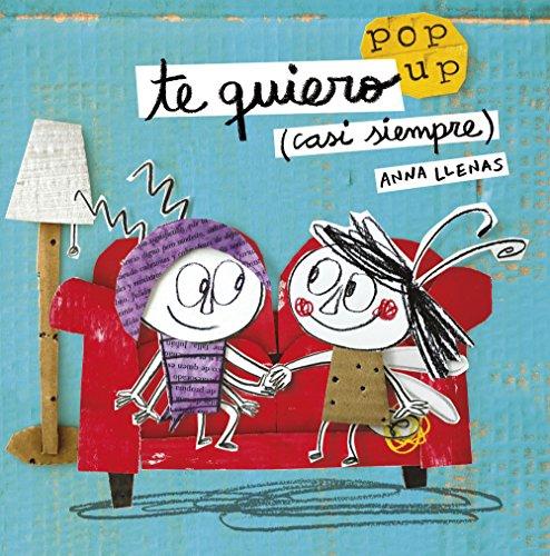 Timun Mas Infantil 162223A Te quiero (casi siempre) Un libro pop-up (Cuentos para rega