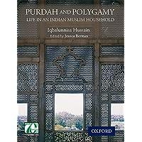Purdah and Polygamy: Life in an Indian Muslim