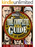 The Complete WWE Guide Volume Six