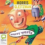 Worry Warts | Morris Gleitzman