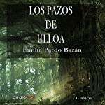 Los pazos de Ulloa [The House of Ulloa] | Emilia Pardo Bazán