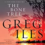 The Bone Tree : A Novel | Greg Iles