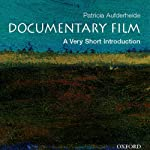 Documentary Film: A Very Short Introduction | Patricia Aufderheide
