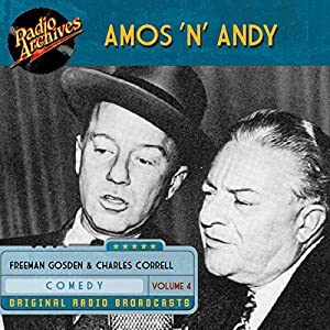 Amos 'n' Andy, Volume 4 Audiobook