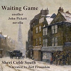 Waiting Game: Another John Pickett Novella Audiobook