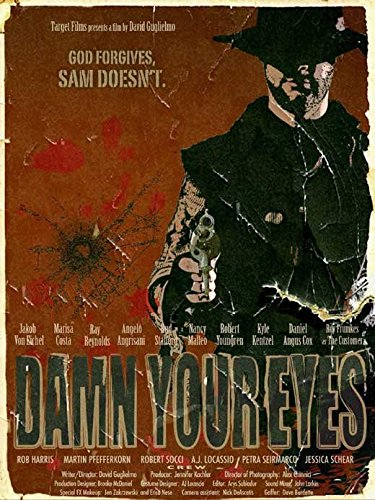 Damn Your Eyes Poster Movie 11 x 17 Inches - 28cm x 44cm Jakob Von Eichel Marisa Costa Ray Reynolds Angelo Angrisani Bud Stafford Daniel Angus Cox Roy - Ray Angelo