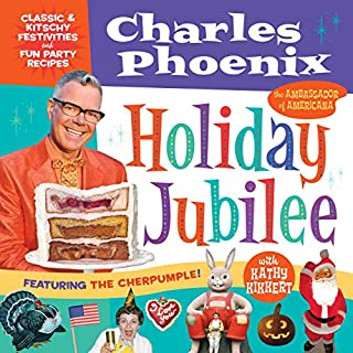 Book Cover: Holiday Jubilee: Classic & Kitschy Festivities & Fun Party Recipes