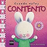 Cuando estoy contento / When I'm Happy (Sentimientos / Feelings) (Spanish Edition)