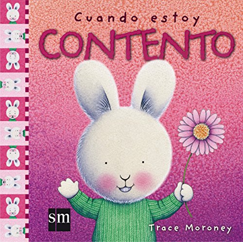 Cuando estoy contento / When I'm Happy (Sentimientos / Feelings) (Spanish Edition) by Ediciones Sm