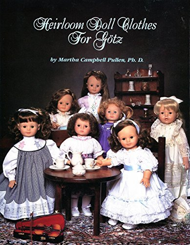 Heirloom Doll Clothes for Gotz