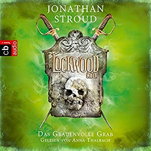 Das Grauenvolle Grab (Lockwood & Co. 5) Hörbuch