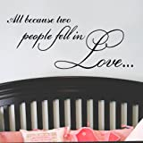 FANGLEE All Because Two People Fell in Love Vinyl Lettering Wall Stickers Quotes Wall Decal for Home Art Decor