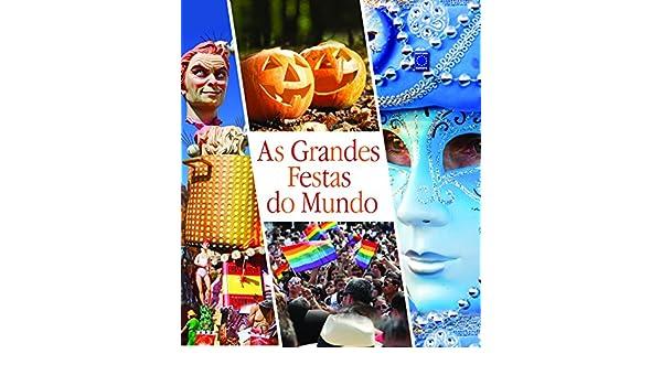 As Grandes Festas do Mundo: Vários Autores: 9788579600869: Amazon.com: Books