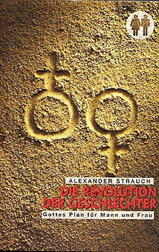 Die Revolution der Geschlechter von Joachim Schmitsdorf