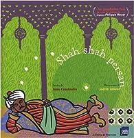 Shah shah persan (1CD audio) par Joëlle Jolivet