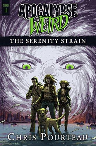 Apocalypse Weird: The Serenity Strain