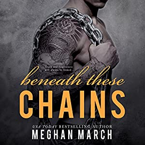 Beneath These Chains Audiobook
