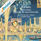 Handel: Water Music & Music for the Royal Fireworks